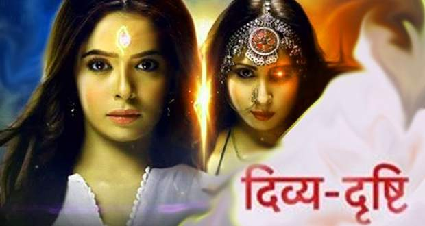 Divya Drishti Written Update 4th May 2019: Drishti & Divya see past