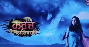 Kavach 2 Written Update 27th July 2019: No telecast today!