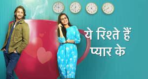 Yeh Rishtey Hain Pyaar Ke Gossip Update: YRHPK to take a leap?