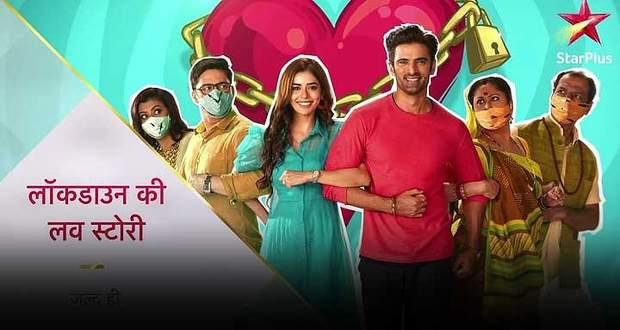 Star Plus Latest News: Lockdown Ki Love Story to air at 7pm time slot