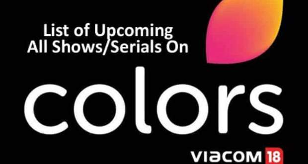Colors TV New Serials List 2021: Upcoming, Current Indian Hindi Latest Updates