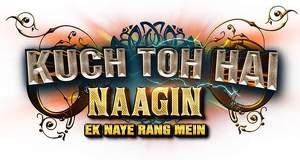 Kuch Toh Hai Naagin Ek Naye Rang Mein Story, Wiki, Serial Cast, Timings, Promo