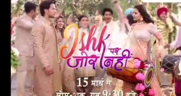 Ishq Par Zor Nahin Serial Cast Story Wiki Promo Hero Actress Name Release Date