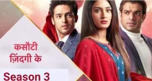 Kasauti Zindagi Ki 3: Season 3 Story, Wiki, Release Date, Serial Cast, Reviews