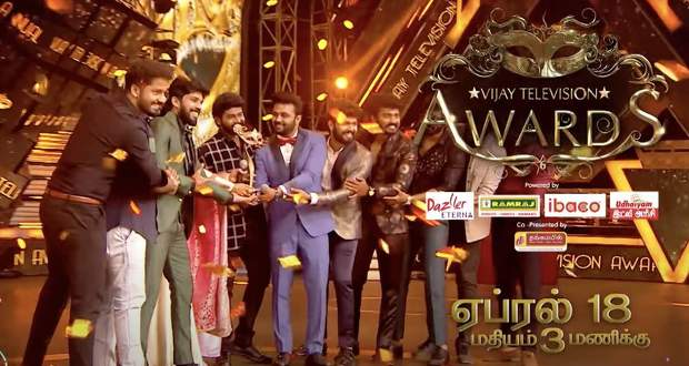 6th Annual Vijay TV Awards Winners: Live telecast 18th April 2021 hotstar.com