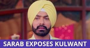 Choti Sardarni: Sarab reveals Kulwant's truth to Meher