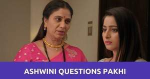 GHKKPM: Ashwini confronts Pakhi about her interest in Virat