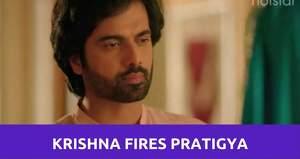 Mann Ki Awaaz Pratigya 2: Krishna gets angry at Pratigya and fires her
