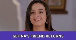 Saath Nibhana Saathiya 2: Gehna's friend rescues her from Hema
