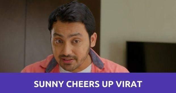 Ghum Hai Kisi Ke Pyaar Mein: Sunny manages to cheer up Virat