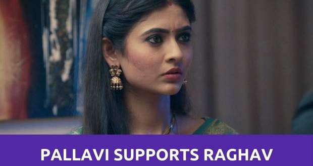 Mehendi Hai Rachne Wali: Pallavi takes a stand for Raghav against her family