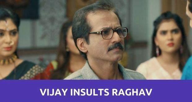 Mehendi Hai Rachne Wali: Vijay humiliates Raghav