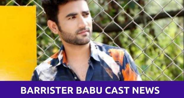 Barrister Babu Cast: Naman Arora Joins as New Entry to Serial Cast