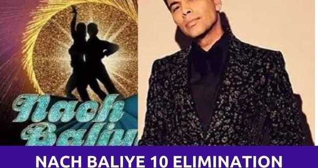 Nach Baliye 10 Elimination Today: Judges score & votes decide eliminated Jodis