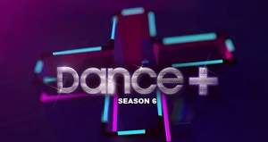 Dance Plus 6 TRP Rating: Can Dance+ 6 beat all previous season's TRP rankings?