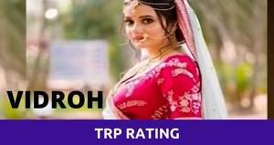 Vidroh TRP Rating: Vidrohi serial to beat all historical serials TRP Rankings?
