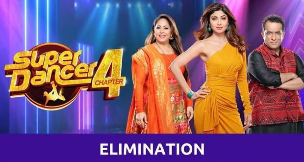 Super Dancer 4 Elimination Today: Eliminated Contestants List This Week 2021